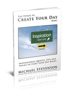 The Power to Create Your Day Now!
